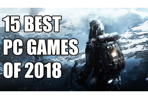 15 Best PC Games of 2018 - YouTube