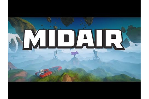 Brand New Shooter Game!! MIDAIR First Look!! - YouTube