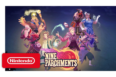Nine Parchments: PAX West Trailer - Nintendo Switch - YouTube