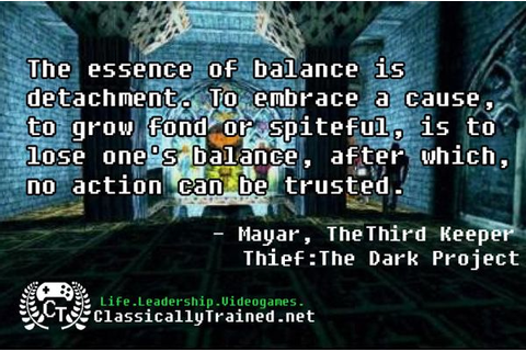 Video Games Quotes - The essence of balance is detachment ...