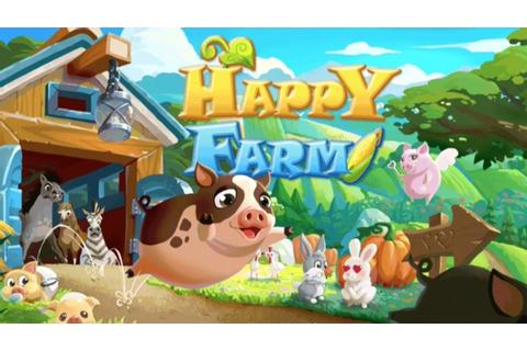 HAPPY FARM - Best Casual Games - YouTube