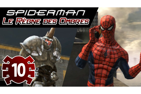 Spider-man Le Règne des Ombres - Episode #10 - MANHATTAN ...
