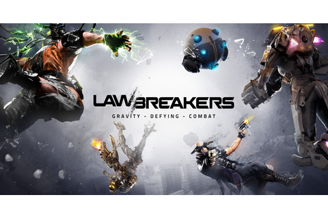 LawBreakers | Official Website
