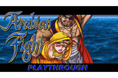 Arabian Fight | Arcade | Sega 1991 | PLAYTHROUGH - YouTube
