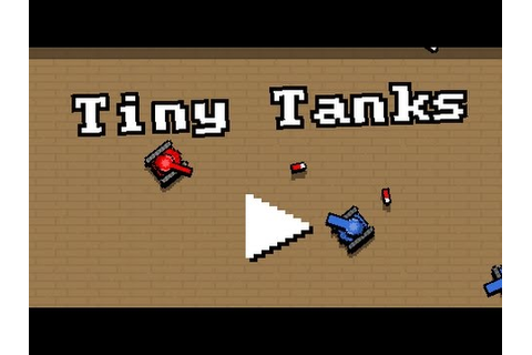 Tiny Tanks Full Gameplay Walkthrough - YouTube