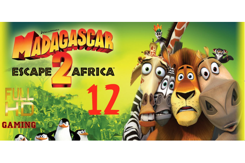 "Madagascar Escape 2 Africa Walkthrough Part 12 ""collect ..."