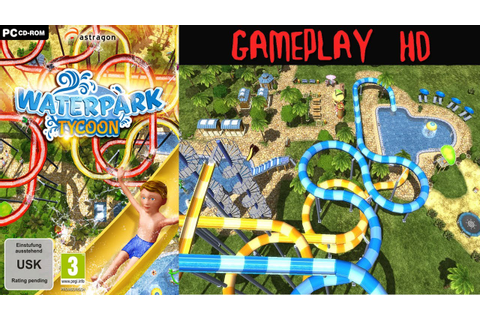 Waterpark Tycoon Gameplay PC HD - YouTube