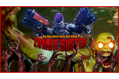 Zombie Buster VR - Gameplay - YouTube