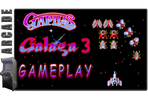 GaPlus / Galaga 3 | Arcade Version | Gameplay - YouTube