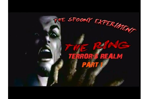 The Ring: Terror's Realm (Part 1) - YouTube