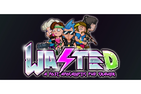 WASTED on Steam