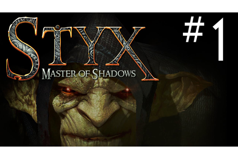 Styx Master of Shadows Gameplay Walkthrough Introduction ...