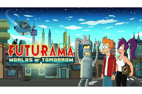 Futurama Worlds of Tomorrow Android Gameplay ᴴᴰ - YouTube
