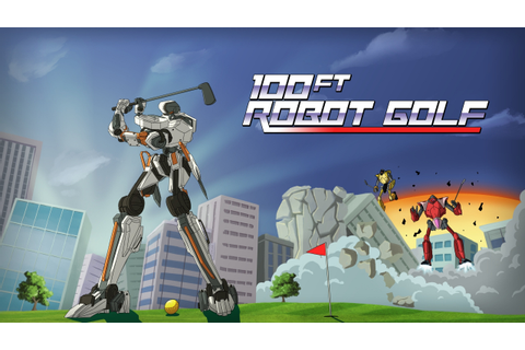 PSX 2015: Demolish Your Way to Par in 100ft Robot Golf on ...