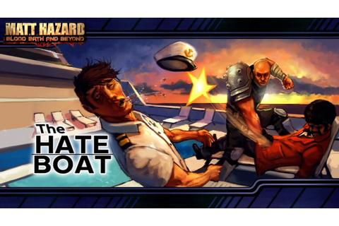 Matt Hazard: Blood Bath and Beyond (OST) - The Hate Boat ...