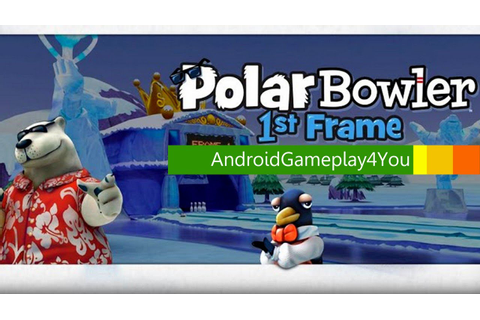Polar Bowler 1st Frame Android Game Gameplay [Game For ...