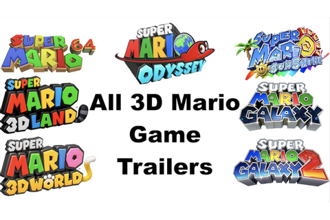 All 3D Mario Game Trailers (1996-2017) - YouTube