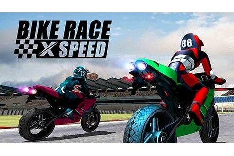 Download Free Android Game Bike Race X Speed: Moto Racing ...