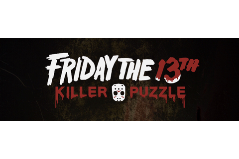 Friday the 13th Killer Puzzle: Walkthrough Guide ...