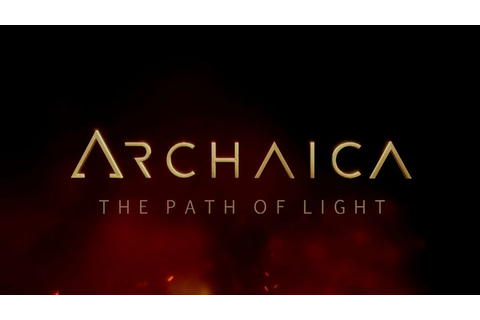 Archaica: The Path of Light - PC - gamepressure.com