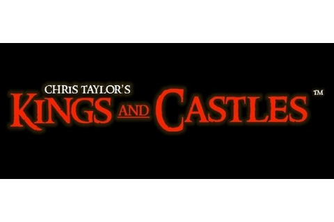 "Chris Taylor's Kings and Castles ""On Hold"" 