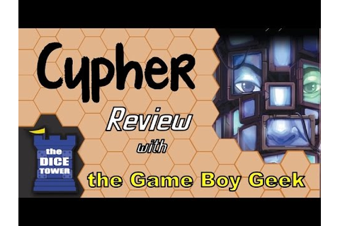 Cypher Review - with the Game Boy Geek - YouTube