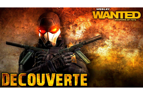 Découverte | Wanted : Les Armes du Destin - YouTube