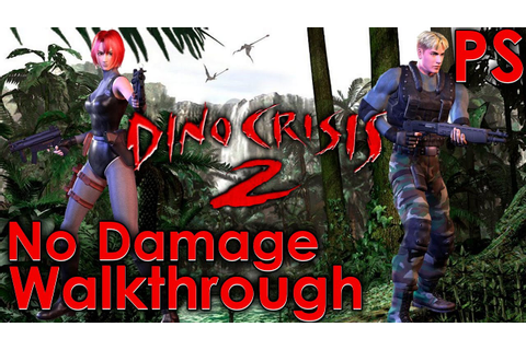 Dino Crisis 2 Walkthrough - YouTube