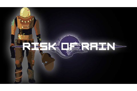 Risk of Rain | I SUCK AT THIS GAME! | Super Hard Indie ...