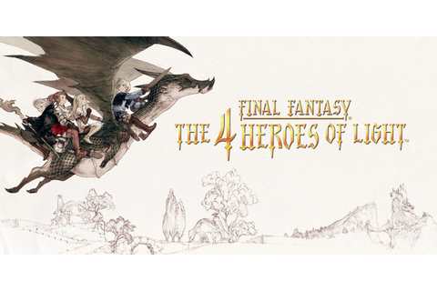 FINAL FANTASY® THE 4 HEROES OF LIGHT™ | Nintendo DS ...