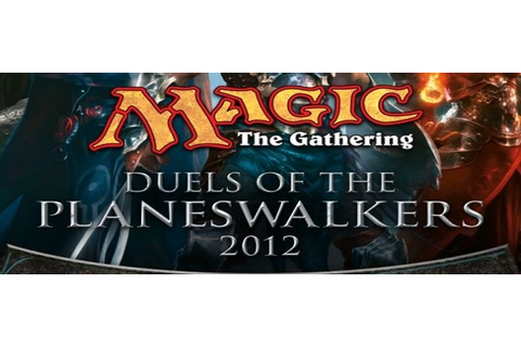 Magic: The Gathering Duels of the Planeswalkers 2012 Review