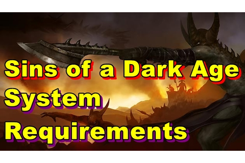 Sins of a Dark Age PC System Requirements : MGW: Oyun ...