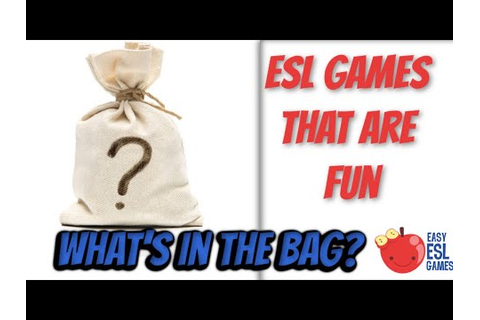ESL Games That Are Fun | What's in the Bag? | Easy ESL ...