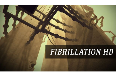 Fibrillation HD Free Download « IGGGAMES