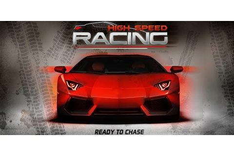 High Speed Racing - Car Games » Android Games 365 - Free ...