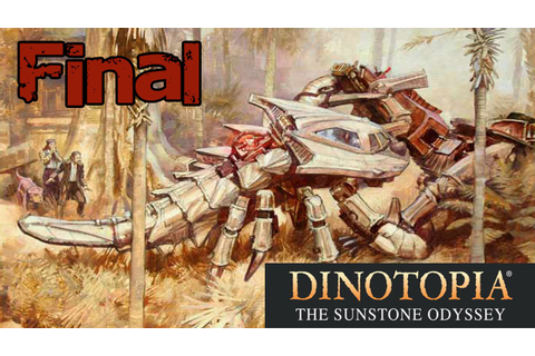 Dinotopia: The Sunstone Odyssey - Final | Guardian Of ...