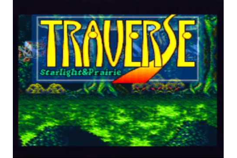 Traverse: Starlight & Prairie Game Sample - SNES/SFC - YouTube