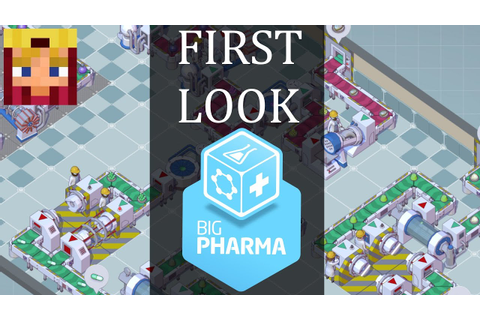 Big Pharma Game First Look Gameplay (1080p/60) - YouTube