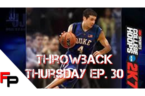 College Hoops 2K7 (2006) Throwback Thursday Ep. 30 - YouTube