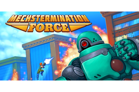 Mechstermination Force Review: A Retro Game in Rare Form