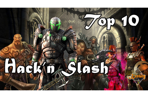 [FR] Top 10 - Hack'n Slash - YouTube