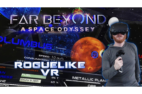 Far Beyond: A Space Odyssey - VR spaceship roguelike ...