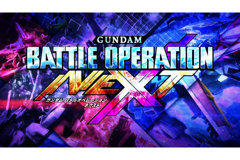 Let's Play Gundam Battle Operation NEXT for PS4! - YouTube