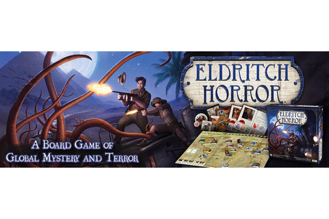 Review: Eldritch Horror Board Game