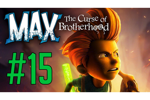 Max: The Curse of Brotherhood #15 - YouTube