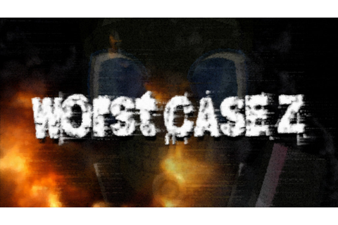 Worst Case Z - Free Full Download | CODEX PC Games