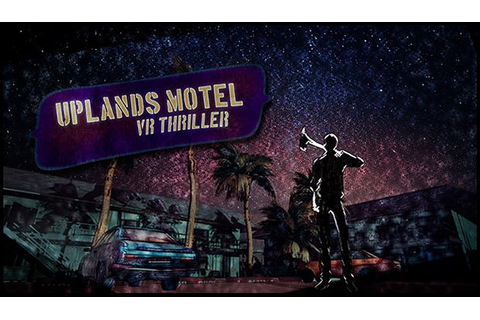 Uplands Motel: VR Thriller Free Download « IGGGAMES