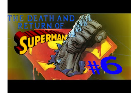 The Death and Return of Superman: Eps6- Late to the Game ...