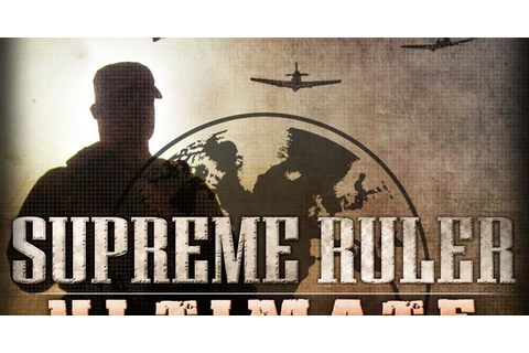 Supreme Ruler Ultimate - PC Full Version Free Download