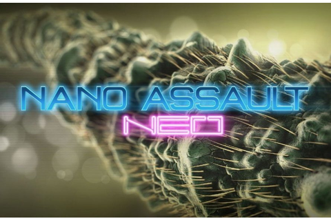 Nano Assault Neo Review